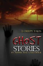 Ghost Stories af Pennie Mae Cartawick