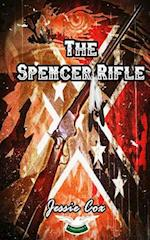 The Spencer Rifle af Jessie Cox