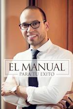 El Manual Para Tu Exito af Louis Hernandez