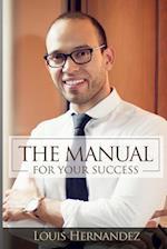 The Manual for Your Success af Louis Hernandez