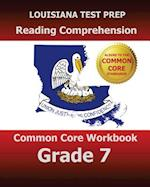 Louisiana Test Prep Reading Comprehension Common Core Workbook Grade 7 af Test Master Press Louisiana