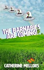 The Barnabies Are Coming!