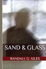 Sand & Glass