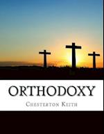 Orthodoxy af Chesterton Gilbert Keith