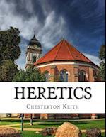 Heretics af Chesterton Gilbert Keith