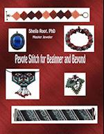 Peyote Stitch for Beginner and Beyond