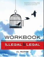 Illegal to Legal Workbook