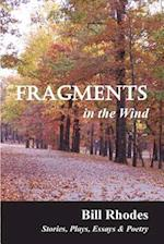 Fragments in the Wind af Bill Rhodes