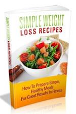 Simple Weight Loss Recipes af MR Nishant K. Baxi