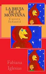La Bruja de La Montana af Fabiana Iglesias
