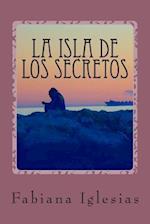 La Isla de Los Secretos af Fabiana Iglesias