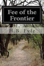 Fee of the Frontier af H. B. Fyfe