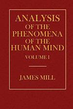 Analysis of the Phenomena of the Human Mind Volume I af James Mill