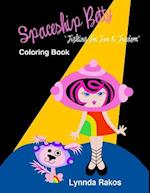 Spaceship Betty Fighting for Fun & Freedom