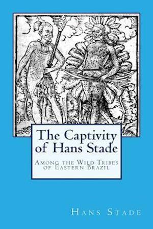 The Captivity of Hans Stade