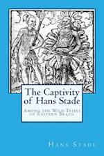 The Captivity of Hans Stade af Hans Stade
