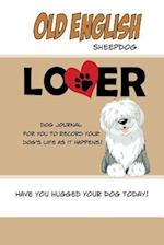 Old English Sheepdog Lover Dog Journal