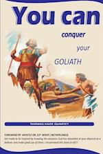 You Can Conquer Your Goliath