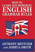 How to Learn and Memorize English Grammar Rules