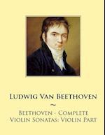 Beethoven - Complete Violin Sonatas