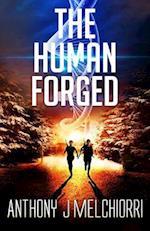 The Human Forged af Anthony J. Melchiorri