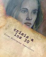 Crisis a Los 30