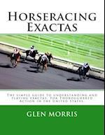Horseracing Exactas af Glen Morris