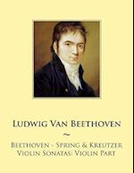 Beethoven - Spring & Kreutzer Violin Sonatas