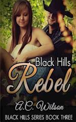 Black Hills Rebel af A. C. Wilson