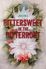 Bittersweet in the Bitterroot af Jake Orlo