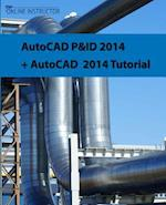 AutoCAD P&id 2014 + AutoCAD 2014 Tutorial af Online Instructor