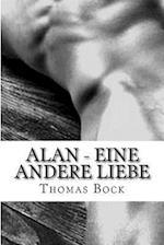 Alan - Eine Andere Liebe