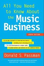 All You Need to Know About the Music Business (All You Need to Know About the Music Business)