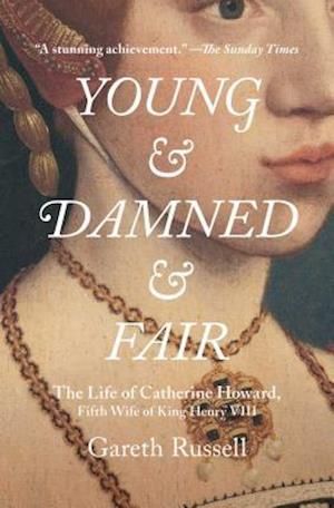 Bog, paperback Young and Damned and Fair af Gareth Russell