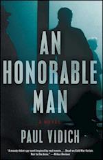 Honorable Man af Paul Vidich