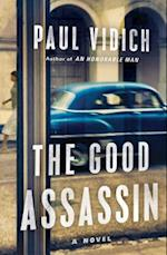 The Good Assassin af Paul Vidich