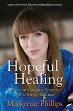 Hopeful Healing af Mackenzie Phillips