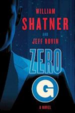 Zero-G: Book 1 af William Shatner
