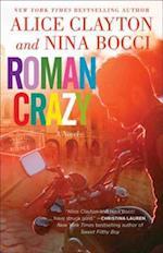 Roman Crazy af Nina Bocci, Alice Clayton