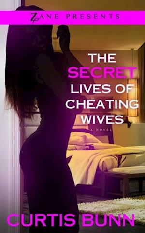Secret Lives of Cheating Wives af Curtis Bunn