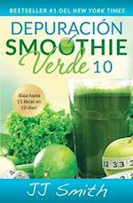 Depuracion Smoothie Verde 10 (10-Day Green Smoothie Cleanse Spanish Edition) (Atria Espanol)