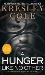 A Hunger Like No Other (The Immortals After Dark)