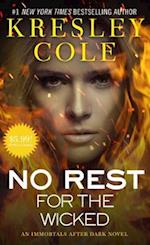 No Rest for the Wicked (The Immortals After Dark)