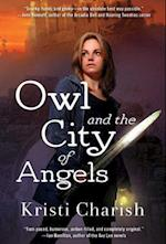 Owl and the City of Angels af Kristi Charish