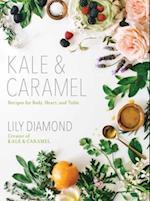 Kale & Caramel af Lily Diamond