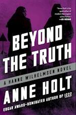 Beyond the Truth (Hanne Wilhelmsen)