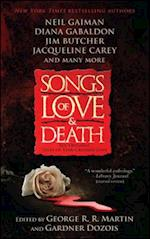 Songs of Love and Death af Gardner Dozois, George R. R. Martin