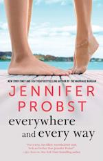 Everywhere and Every Way af Jennifer Probst