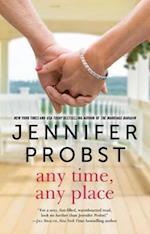 Any Time, Any Place af Jennifer Probst