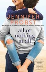All or Nothing at All af Jennifer Probst